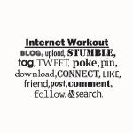 Internet Workout