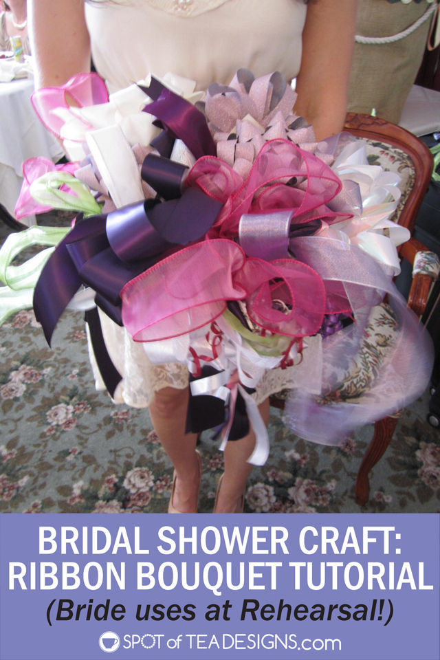 #BridalShower Craft - Make the bride a ribbon bouquet from gifts for use in her rehearsal! #wedding | spotofteadesigns.com