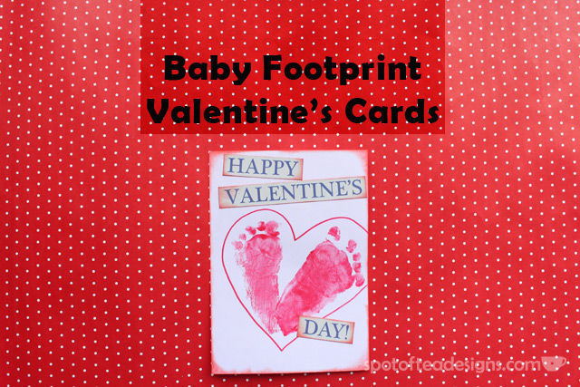 Baby Footprint Valentines Tutorial | spotofteadesigns.com