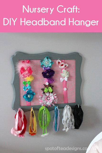 #Nursery #Craft: DIY Headband Hanger made from a picture frame | Spotofteadesigns.com