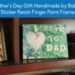 Father's Day Kids Craft: Sticker Resist Frame Handmade by Baby