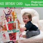 Kid Made Birthday Card Featuring Fingerpaint Tape Resist