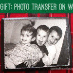 DIY Gift: Wood Photo Transfer Gift with Deco Art