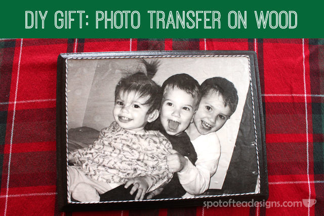 DIY Gift: Photo Transfer on Wood Tutorial with @DecoArt | spotofteadesigns.com