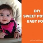 GUEST POST: DIY Sweet Potato Baby Food