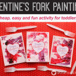 Valentine's Day Fork Painting Toddler Activity [FREE PRINTABLE]