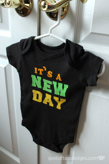 Custom Baby Onesie using Iron On Letters: Its A New Day (baby's last name)   spotofteadesigns.com