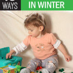 10 Ways to Entertain a Toddler in Winter