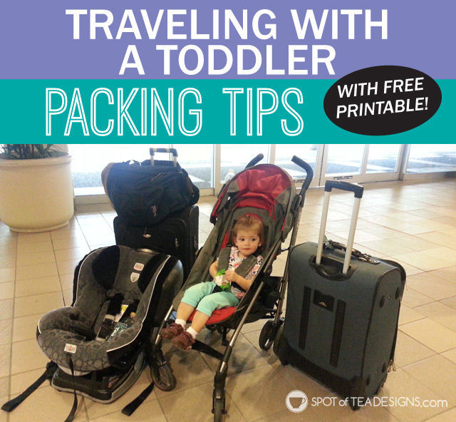 Traveling With A Toddler: Packing List With FREE PRINTABLE