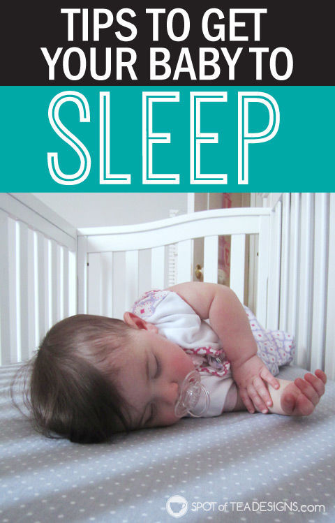 TIps to get your baby to sleep plus tips for your #babyregistry | spotofteadesigns.com