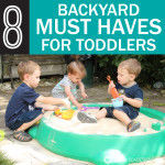 8 Backyard Must Haves for Toddlers