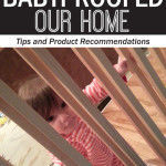 How We Baby Proofed Our Home