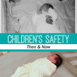 Children's Safety Then and Now and {GIVEAWAY}