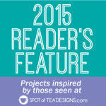 Spotofteadesigns.com 2015 Reader's Feature