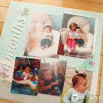 Hailey's First Year Scrapbook: Part 4
