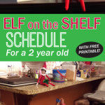 Our 2015 Elf On The Shelf Schedule – for a 2 year old