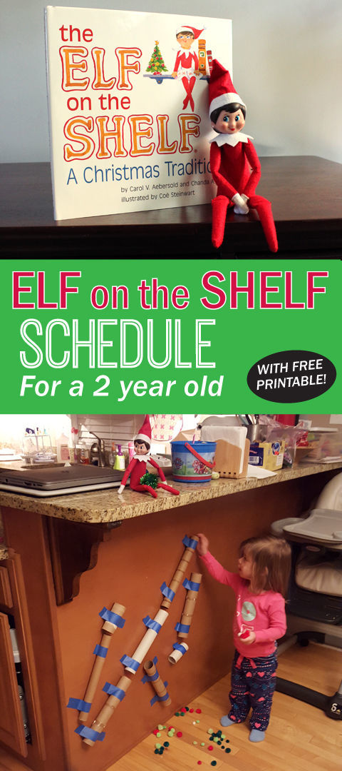 Elf On The Shelf Schedule Ideas For A 2 Year Old Spot