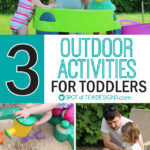 3 Fun Outdoor Activities for Toddlers