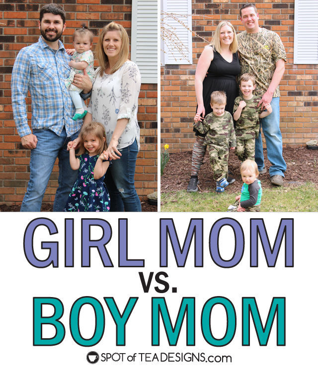 Girl Mom vs Boy Mom - funny comparrisons on what each side goes through. | spotofteadesigns.com