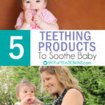 Top 5 Teething Products to Soothe Baby