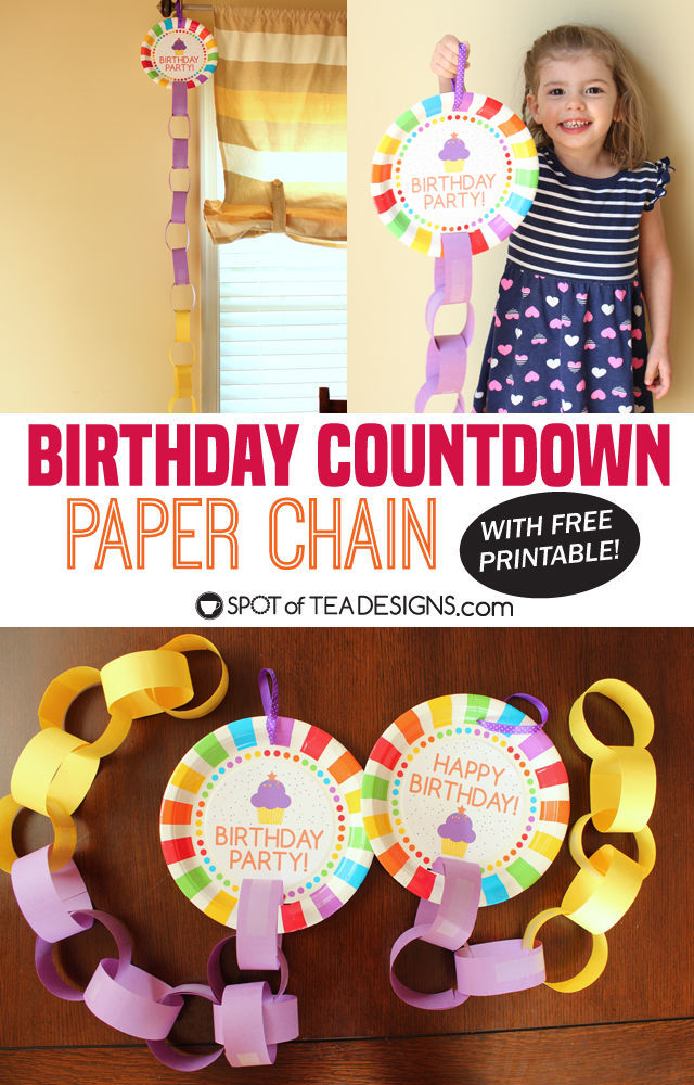 Paper Chain Birthday Countdown with Free Printable Spot of Tea Designs