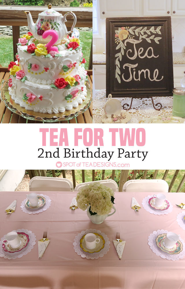Tea For Two 2nd Birthday Party Guest Post Spot Of Tea