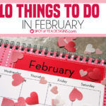 10 things to do in February