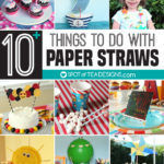 Over 10 Things To Do With Paper Straws