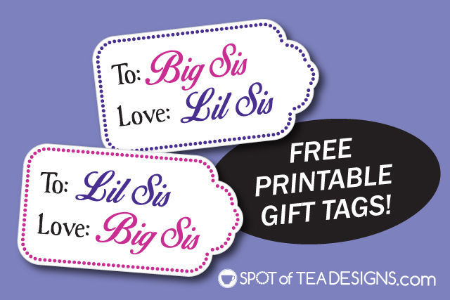 Free Big Sis Lil Sis Printable Gift Tags that can be downloaded and used when welcoming a new baby to the family | spotofteadesigns.com