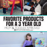 Favorite Products for a 3 Year Old