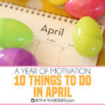 10 things to do in April