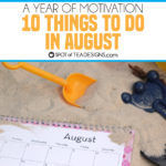 Year of Motivation | 10 things to do in August