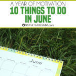 10 Things To Do In June