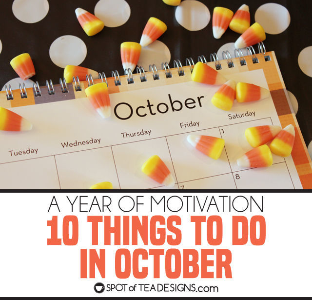 Year of Motivation | 10 things to do in October
