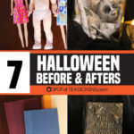 7 Halloween Before and Afters