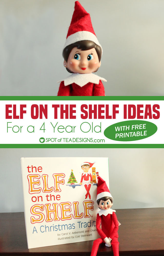 Elf on the Shelf Ideas for 4 year olds (with printable schedule)