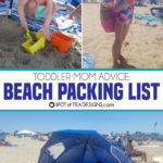 Toddler Mom Advice: Beach Packing List