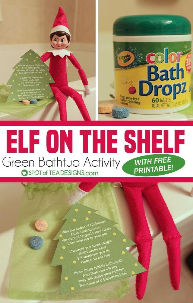 Elf on the Shelf Idea: Green Bathtub Activity
