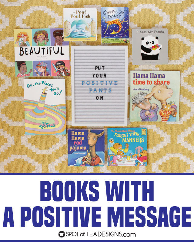 Books with a positive message for kids | spotofteadesigns.com