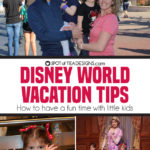 Disney World Vacation: Tips when Traveling with Kids