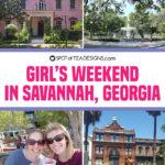 Girl's Weekend in Savannah Georgia
