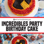 The Incredibles Party | Birthday Cake
