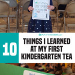 10 Things I Learned from my First Kindergarten Tea