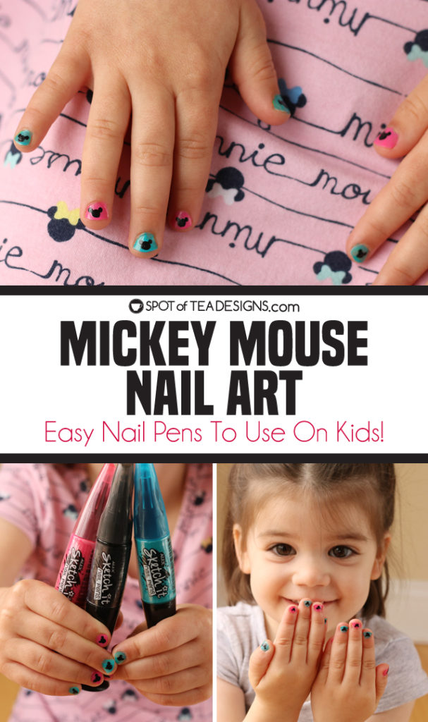 Mickey Mouse Nail Art - easy nail pens to use on kids | spotofteadesigns.com