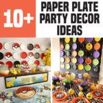 10+ Paper Plate Party Decor Ideas