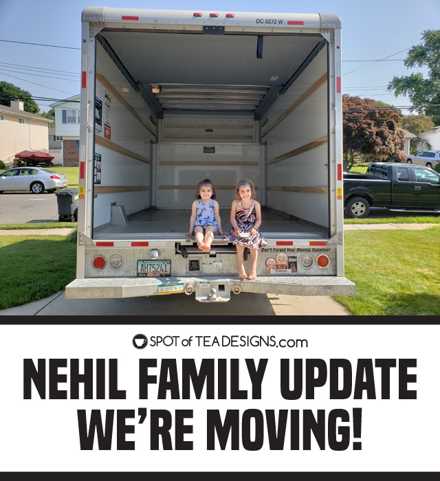 Nehil family updated - we're moving! | spotofteadesigns.com