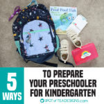 5 Ways We're Preparing our Preschooler for Kindergarten