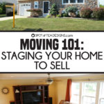 Moving 101: Tips for Staging your Home to Sell