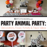 Party Animals Party | Decorations, Desserts and Activities