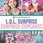 L.O.L. Surprise Party | Surprise Cupcakes